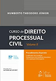 Curso de Direito Processual Civil - Volume II: Procedimentos Especiais: Volume 2