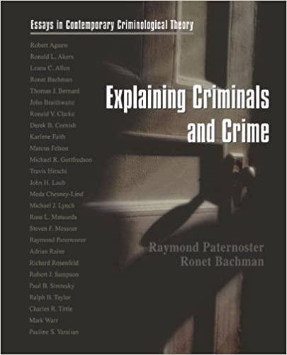 explaining criminals and crime essays in contemporary  explaining criminals and crime essays in contemporary criminological theory 1st edition