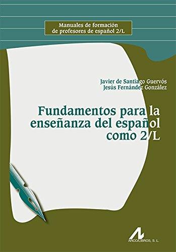 Fundamentos para la enseñanza del español como 2/L