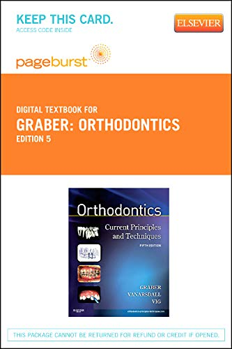 Orthodontics - Elsevier eBook on VitalSource (Retail Access Card): Current Principles and Techniques