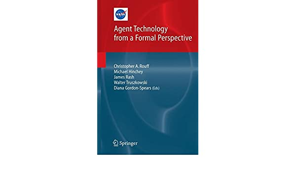 Agent Technology from a Formal Perspective