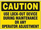 Vinyl Lock-Out Labels - Caution Use Lock-Out Device During Maintenance - 5''h x 7''w, Yellow CAUTION USE LOCK-OUT DEVICE DURING MAINTENANCE OR ANY OPERATOR - Super-Stik Adhesive