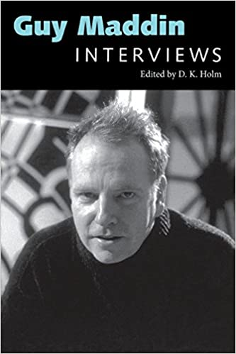 Book Guy Maddin: Interviews (Conversations with Filmmakers Series)
