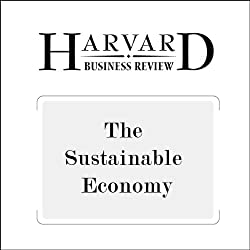 The Sustainable Economy (Harvard Business Review)