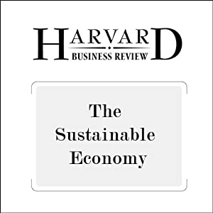 The Sustainable Economy (Harvard Business Review) Periodical