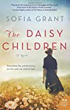 The Daisy Children: A Novel	 by  Sofia Grant in stock, buy online here