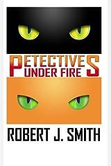 Petectives: Under Fire (Volume 3) Paperback