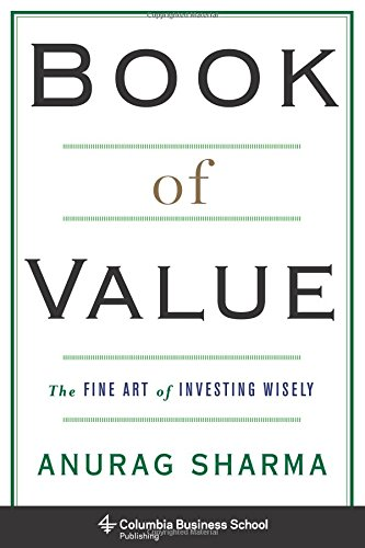Book of Value: The Fine Art of Investing Wisely (Columbia Business School Publishing) by Columbia University Press