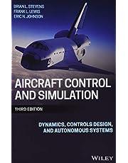 Aircraft Control and Simulation: Dynamics, Controls Design, and Autonomous Systems