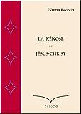 La Kénose de Jésus-Christ