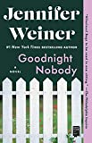 Kindle Store : Goodnight Nobody: A Novel