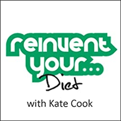 Re-Invent Your Diet