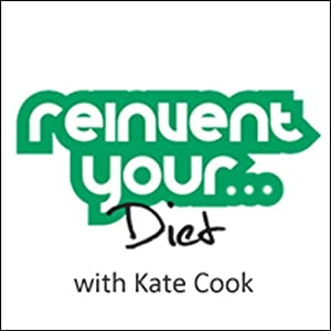 Re-Invent Your Diet Audiobook