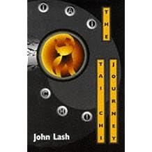 Tai Chi Journey by John Lash (1997-01-04)