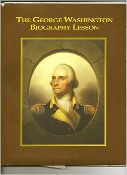 Book The George Washington Biography Lesson