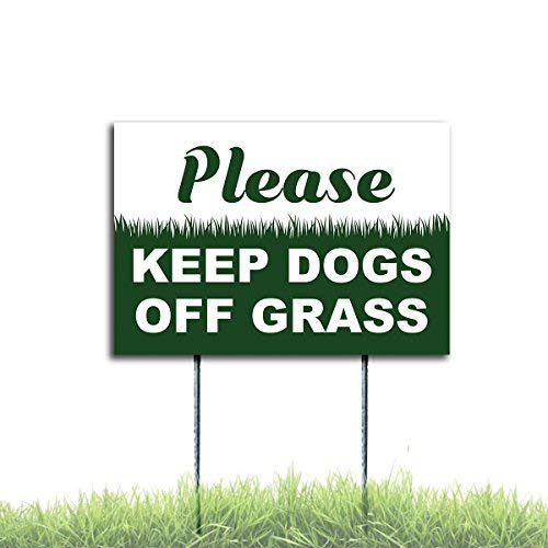 (Please Keep Dogs Off Grass Yard Signs Coroplast Plastic 8x12 Stake with Free)