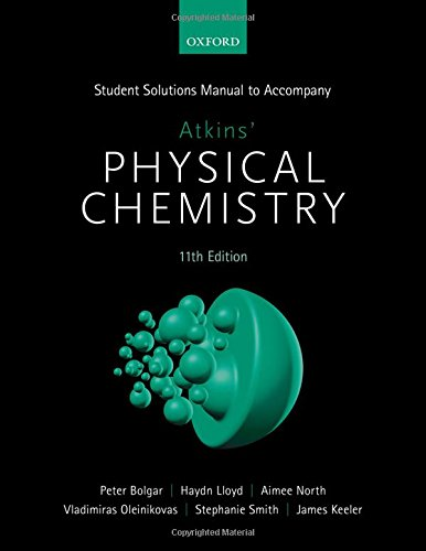 Chemistry Student Solutions - Student Solutions Manual to accompany Atkins' Physical Chemistry 11th  edition
