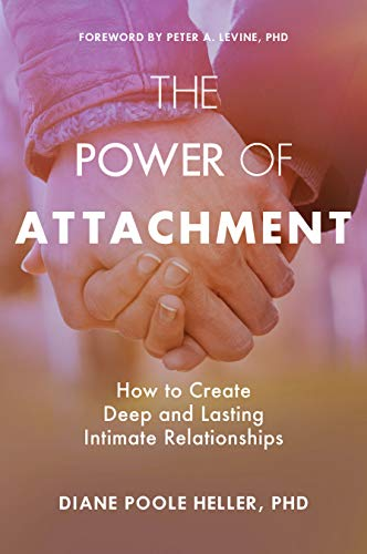 Pdf Fitness The Power of Attachment: How to Create Deep and Lasting Intimate Relationships