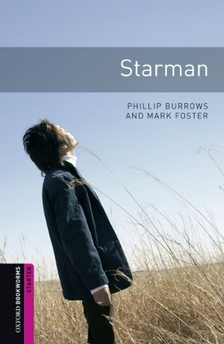 Oxford Bookworms Library: Starman: Starter: 250-Word Vocabulary