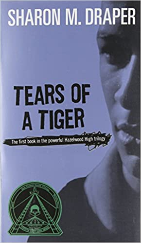Amazon.com: Tears of a Tiger (9780689806988): Sharon M. Draper: Books