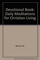 Amazon pat boone books biography blog audiobooks kindle devotional book daily meditations for christian living 294 hardcover books by pat boone fandeluxe Choice Image