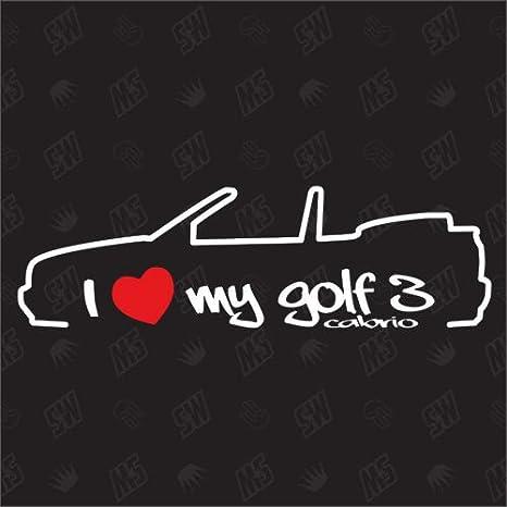 Speedwerk Motorwear I Love My Golf 3 Cabrio Sticker Kompatibel Mit Vw Baujahr 1993 1998 Auto