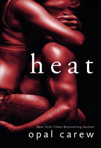 Heat: A Novel