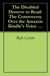The Disabled Deserve to Read: The Controversy Over the Amazon Kindle's Voice (revised)
