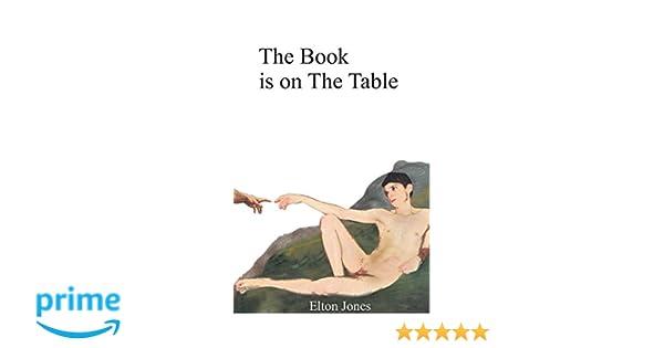 The Book Is On The Table Elton Jones 9781909593114 Amazoncom Books