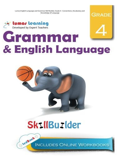 Languages Four - Lumos English Language and Grammar Skill Builder, Grade 4 - Conventions, Vocabulary and Knowledge of Language: Plus Online Activities, Videos and Apps (Lumos Language Arts Skill Builder) (Volume 2)