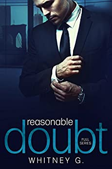 Reasonable Doubt: Full Series  (Episodes 1, 2, & 3) by [G., Whitney ]