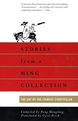 Ming Collection (Stories from a Ming Collection: The Art of the Chinese Storyteller)