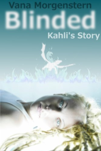 Book: Blinded, Kahli's Story by Vana Morgenstern