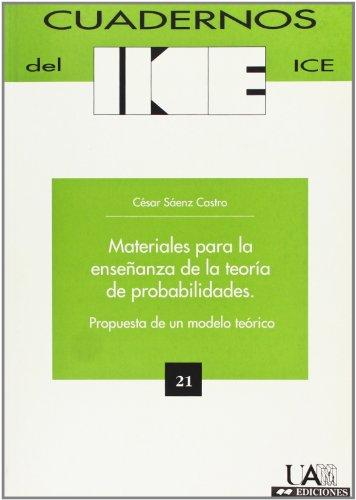 Descargar Libro Materiales Para La Enseñanza De La Teoría De Probabilidades. Propuesta De Un Modelo Teórico. César Sáenz Castro