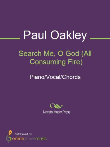 Search Me O God All Consuming Fire Kindle Edition By Paul