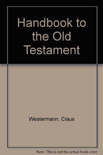 Handbook to the Old Testament