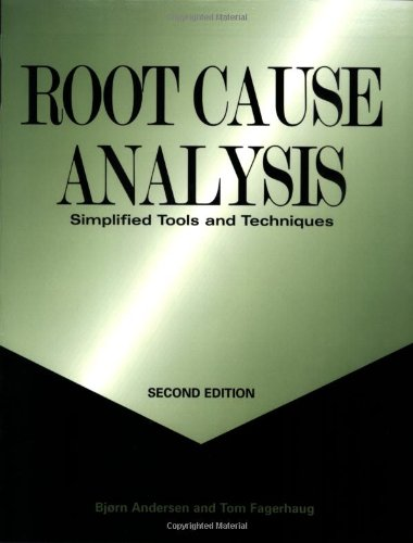 root-cause-analysis-simplified-tools-and-techniques-second-edition