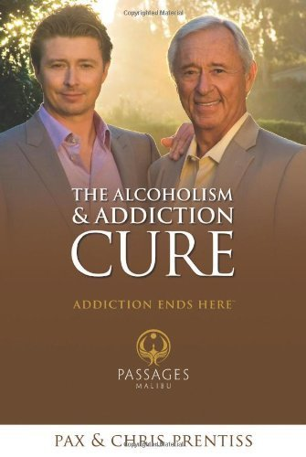 Download Alcoholism and Addiction Cure: A Holistic Approach to Total Recovery by Chris Prentiss (2006-05-31) PDF
