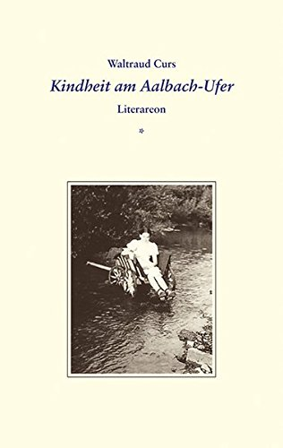 Kindheit am Aalbach-Ufer (Literareon)