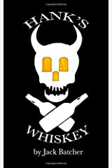 Hank's Whiskey Paperback