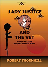 Lady Justice And The Vet by Robert Thornhill ebook deal