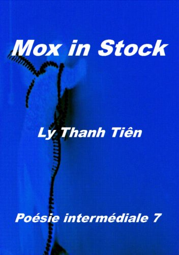 MOX IN STOCK (Poésie intermédiale t. 7) (French - Mox T