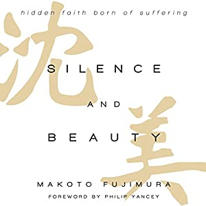 Silence and Beauty Audiobook