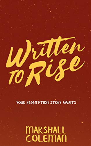 Written To Rise: Your Redemption Story Awaits (Your Story Matters Series Book 2) (English Edition)