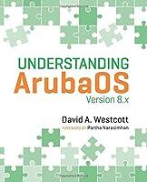 Understanding ArubaOS: Version