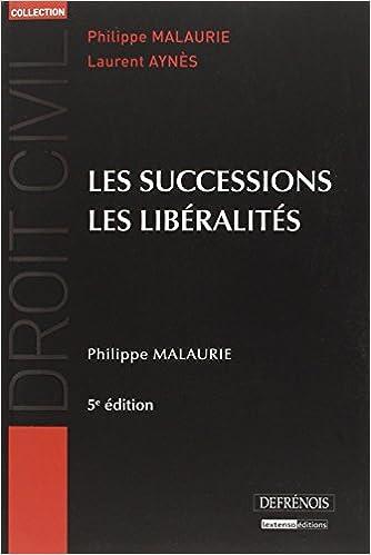 Lire en ligne Les successions, les libéralités pdf epub