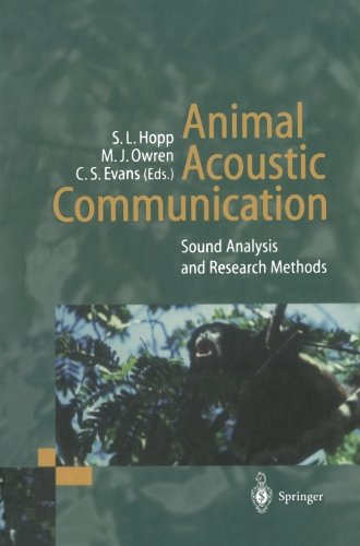 Animal Acoustic Communication: Sound Analysis and Research (Acoustic Research Component)