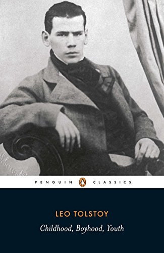 Childhood; Boyhood; Youth (Penguin Classics)