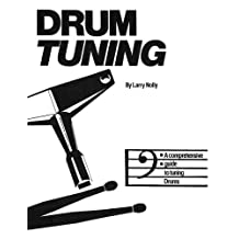 Drum Tuning: A Comprehensive Guide to Tuning Drums
