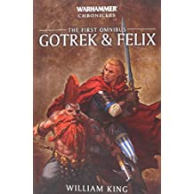 Gotrek and Felix: Volume 1